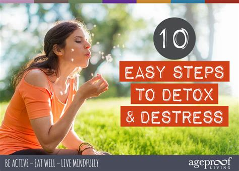 Steps To Detox From by 10 Easy Steps To Detox And Destress