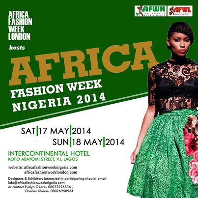hey fashionistas designers africa fashion week is coming to nigeria saturday 17th