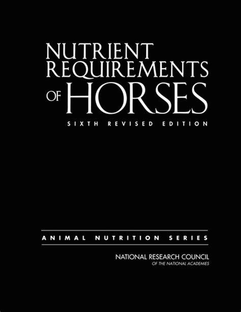 horses revised edition books nutrient requirements of horses sixth revised edition