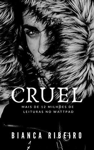 Cruel - eBook, Resumo, Ler Online e PDF - por Bianca Ribeiro
