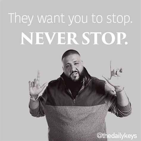dj khaled quotes best 20 dj quotes ideas on