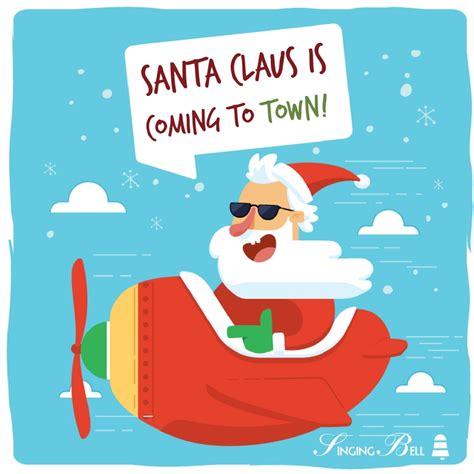Santa Claus Coming santa claus is coming to town free carols songs
