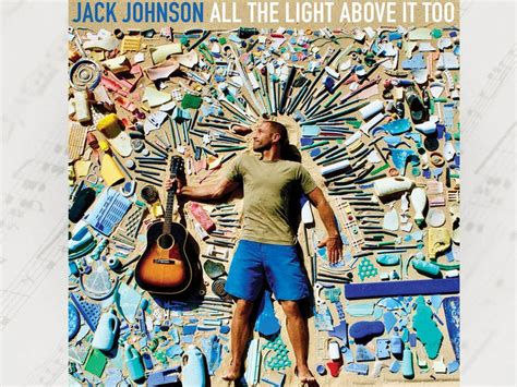 johnson all the light above it johnson quot all the light above it quot album der