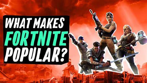 why fortnite is so popular what makes fortnite so popular