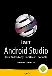 learn android studio adam gerber clifton craig 171 learn android studio 187 pdf