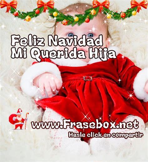 imagenes feliz navidad hija imagenes con frases para navidad 2014 postales con frases