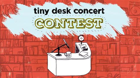 where is tiny desk concert introducing our tiny desk concert contest wjct