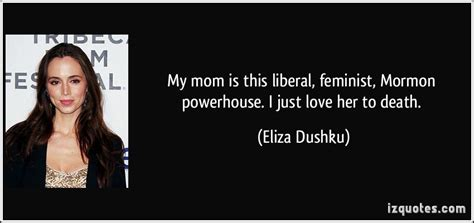 feminist quotes from a doll house my mom is this liberal feminist mormon powerhouse i just love her to death