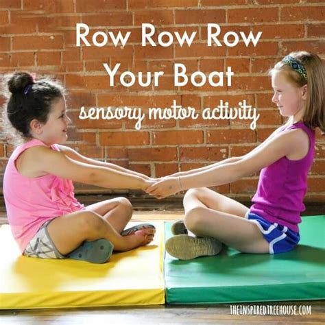 motor boat kid song fun sensory activities row row row your boat