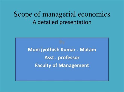 Scope Of Mba In Design Management by Scope Of Managerial Economics
