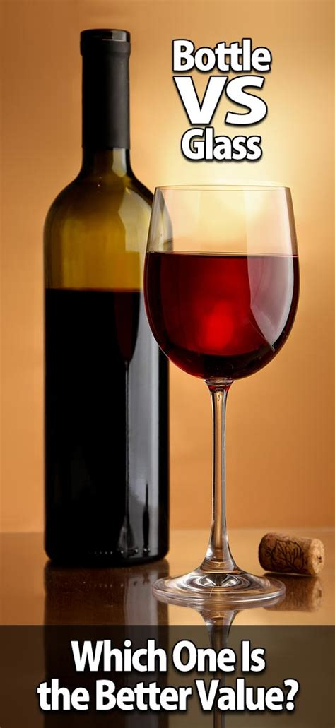 Wine Glass Vs Chagne Glass Bottle Vs Glass Which Is The Better Value For You