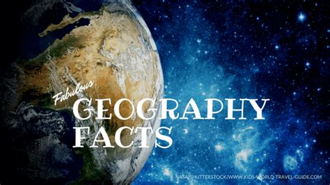 geography facts world geography  kids geo facts
