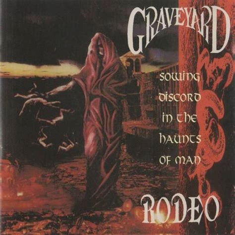 discord zoomed in graveyard rodeo sowing discord in the haunts of man