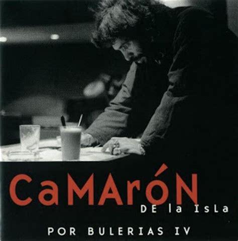 camaron por bulerias palos flamencos camar 211 n por buler 237 as iv 2000