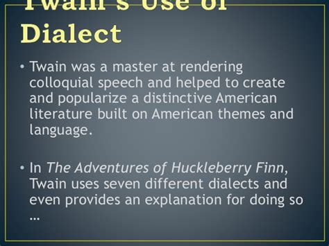 themes in huckleberry finn and exles mark twain and realism