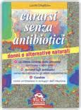 alimentazione anti candida candida albicans cause sintomi e la la dieta giusta per