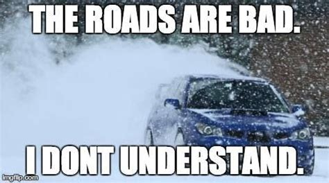 subaru winter meme subaru sti and car memes