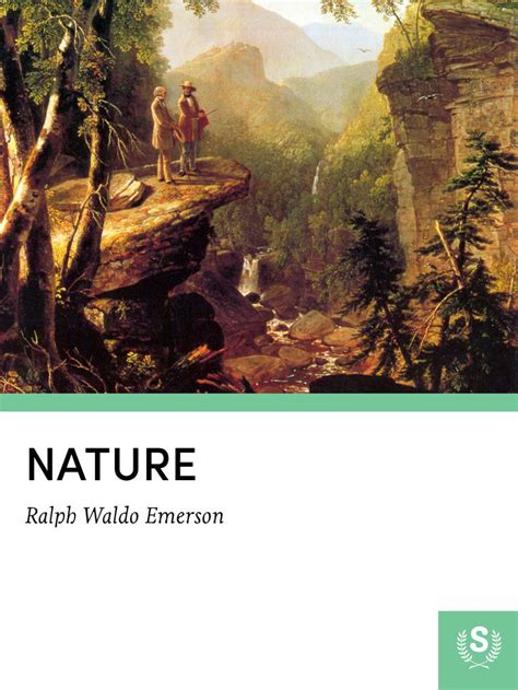 themes of the essay nature by emerson ralph waldo emerson nature essay summary