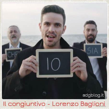 esercizi sul testo della canzone italiano con le canzoni quot il congiuntivo quot di lorenzo