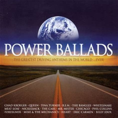 best cds power ballads the greatest driving anthems in the world