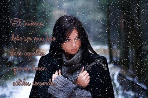 imagenes de invierno triste frases bonitas para todo momento el invierno debe ser
