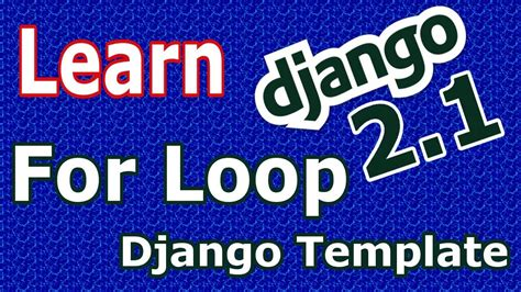 django template for loop learn django 2 1 for loop in django templates 15