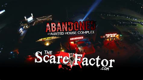 abandoned haunted house complex the scare factor 2017 haunt review for abandoned haunted house