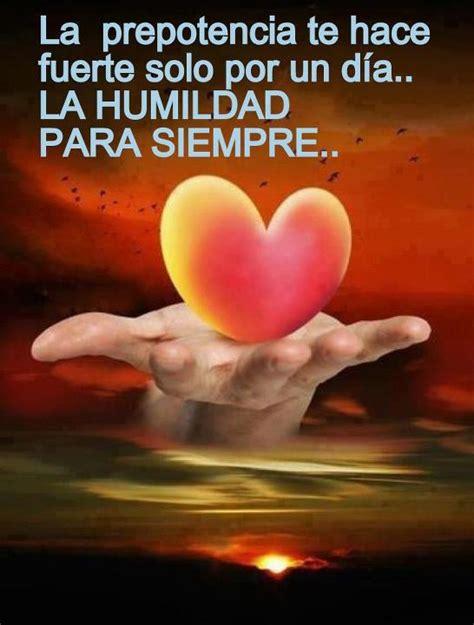 imagenes y palabras de humildad imagenes de humildad y sabiduria frases de motivaci 243 n
