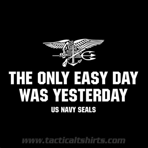 tattoo the only easy day was yesterday the only easy day was yesterday us navy rh13a quotes