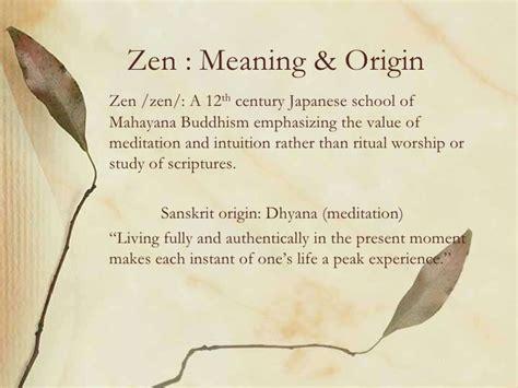 Zen Design Meaning | zen meaning originzen