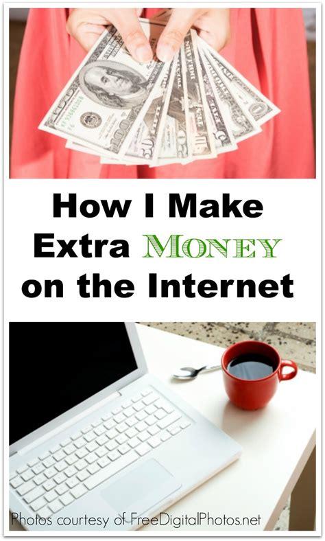 I Make Money Online - how i make extra money on the internet