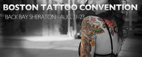 boston tattoo convention boston convention august 21 23 2015 weekendpick