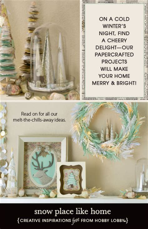 hobby lobby craft projects hobbylobby projects snow place like home
