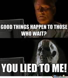 Meme Waiting - still waiting meme movie image memes at relatably com