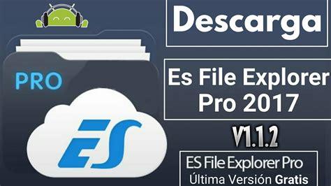 apk es file explorer es file explorer pro apk zippyshare