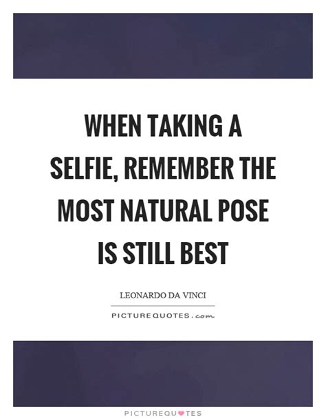 is one still the best pose quotes pose sayings pose picture quotes