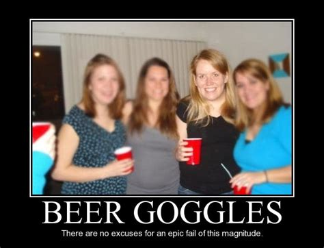 Beer Goggles Meme - beer goggles