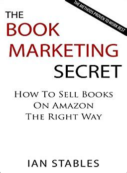 best way to sell books the book marketing secret how to sell books on the