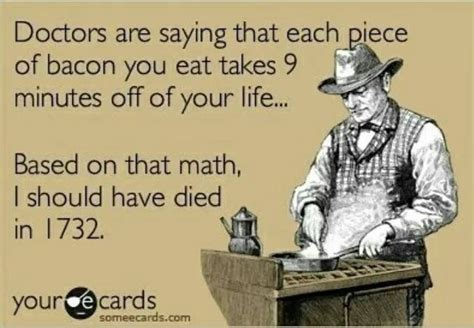 Your Ecards Meme - funny ecard bacon bad for you funny dirty adult jokes