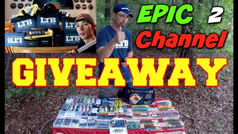 Fishing Tackle Giveaway - closed epic 2 channel 5k tackle giveaway with get reel bass fishing fishingnode
