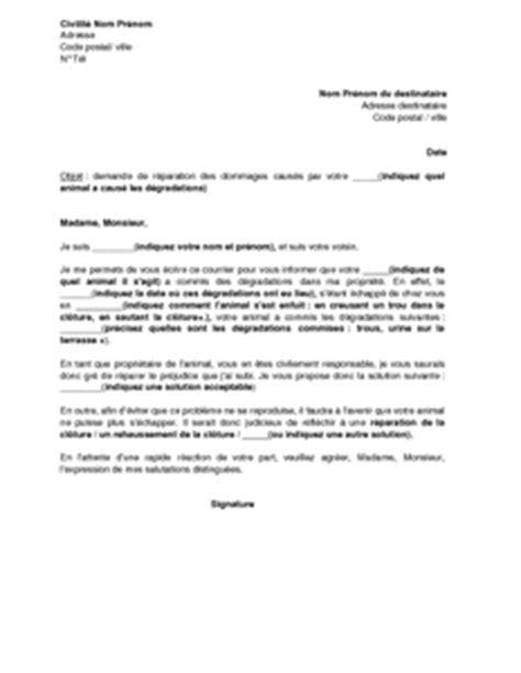 Demande De Dommages Et Interets Lettre Type lettre de signalement de dommages caus 233 s par un animal