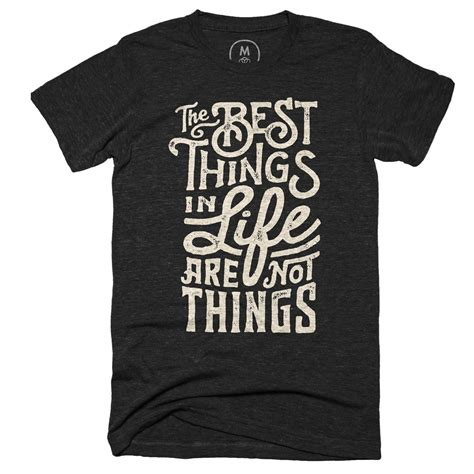 Kaos Stay Humble the best things graphic designer t shirt by wes allen