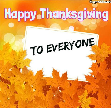 happy to everyone happy thanksgiving wishes for everyone messages quotes