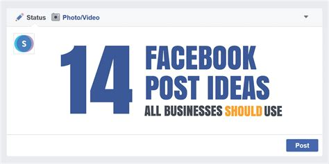 design ideas facebook 14 practical facebook post ideas all businesses should use