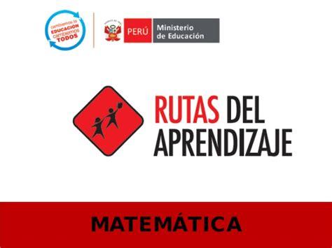 rutas de aprendizaje matematicas en inicial enfoque de las rutas de aprendizaje de matem 225 ticas