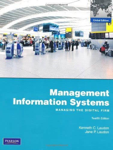 management information systems managing the digital firm books ebook management information systems managing the digital
