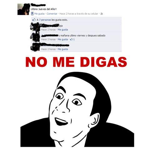 No Me Diga Meme - facebook www meme adictos org p 225 gina 2