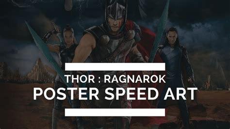 thor ragnarok film youtube 2017 thor ragnarok movie poster speed art hd youtube