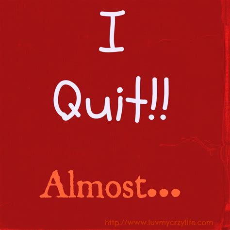 Who Quit by I Quit Almost Lovin My