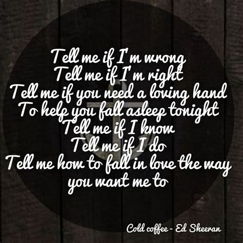 download mp3 ed sheeran cold coffee 178 best music song lyrics images on pinterest
